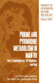 Purine and Pyrimidine Metabolism in Man - R. A. Harkness; T. B. Elion; Nepomuk Zollner