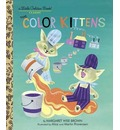 The Color Kittens - Margaret Wise Brown