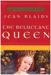 The Reluctant Queen: The Story of Anne of York - Plaidy, Jean