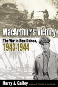 MacArthur's Victory - Harry Gailey