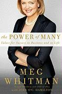 The Power of Many: Values for Success in Business and in Life