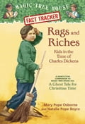 Rags and Riches: Kids in the Time of Charles Dickens - Mary Pope Osborne, Natalie Pope Boyce, Sal Murdocca