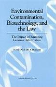 Environmental Contamination, Biotechnology, and the Law: The Impact of Emerging Genomic Information: Summary of a Forum