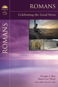 Romans: Celebrating the Good News - Douglas  J. Moo
