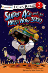 Super Ace and the Mega Wow 3000 - Crouch, Cheryl