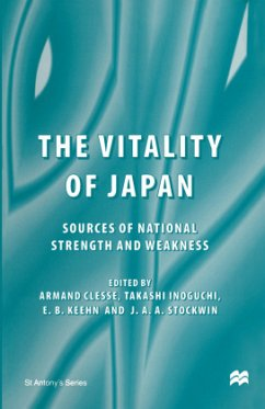 The Vitality of Japan: Sources of National Strength and Weakness - Herausgegeben von Clesse, Armand Inoguchi, Takashi Keehn, E.B. Stockwin, J.A.A.