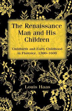 The Renaissance Man and his Children - Haas, Louis