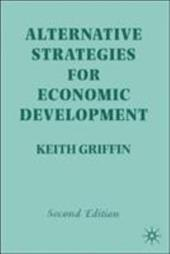 Alternative Strategies for Economic Development - Griffin, Keith B. / Emmerij, Louis