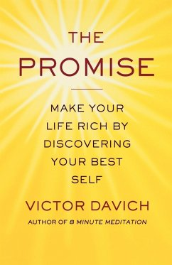 The Promise: Make Your Life Rich by Discovering Your Best Self - Davich, Victor