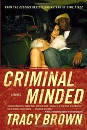 Criminal Minded - Brown, Tracy