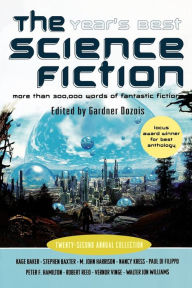 The Year's Best Science Fiction: Twenty-Second Annual Collection - Gardner Dozois