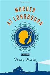 Murder at Longbourn: A Mystery - Kiely, Tracy