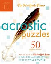 The New York Times Acrostic Puzzles, Volume 11: 50 Engaging Acrostics from the Pages of the New York Times - Cox, Emily / Rathvon, Henry / Shortz, Will