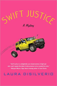 Swift Justice (Swift Investigations Series #1) - Laura DiSilverio