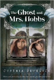 The Ghost and Mrs. Hobbs - Cynthia DeFelice