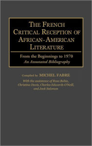 The French Critical Reception Of African-American Literature - Michel Fabre