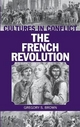 Cultures in Conflict--the French Revolution - Gregory S. Brown