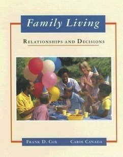 Family Living: Relationships and Decisions - Cox, Frank D. Canada, Carol