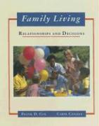 Family Living: Relationships and Decisions