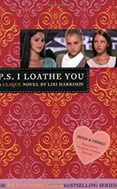 P.S. I Loathe You [With Sticker(s)] - Harrison, Lisi