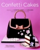 Confetti Cakes Cookbook - Elisa Strauss; Christie Matheson
