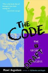The Code: The 5 Secrets of Teen Success - Asgedom, Mawi / Mawi