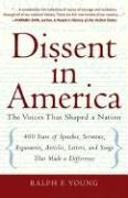 Dissent in America: Voices That Shaped a Nation