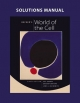 Solutions Manual for Becker's World of the Cell - Jeff Hardin; Gregory Paul Bertoni; Lewis J. Kleinsmith