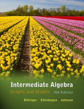 Intermediate Algebra: Graphs & Models Plus Mymathlab/Mystatlab Student Access Code Card - Bittinger, Marvin L. / Ellenbogen, David J. / Johnson, Barbara L.