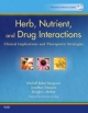Herb, Nutrient, and Drug Interactions - Mitchell Bebel Stargrove; Jonathan Treasure; Dwight L. McKee