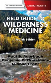 Field Guide to Wilderness Medicine - Paul S. Auerbach