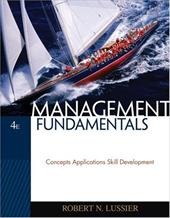 Management Fundamentals: Concepts, Applications, Skill Development - Lussier, Robert N.