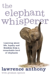 The Elephant Whisperer - Lawrence Anthony