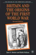 Britain and the Origins of the First World War