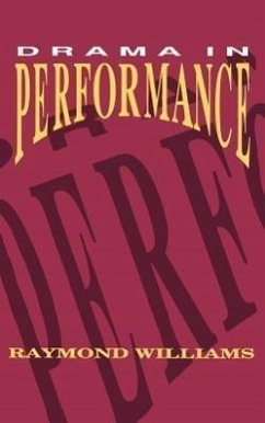 Drama in Performance - Williams, Raymond Williams, Angela Williams, Angela