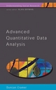 Advanced Quantitative Data Analysis - Duncan Cramer
