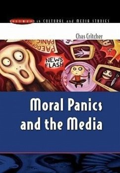 Moral Panics and the Media - Critcher, C. Critcher, Chas Critcher Chas
