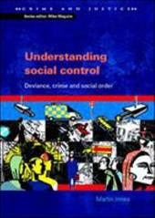 Understanding Social Control: Deviance, Crime and Social Order - Innes, Martin