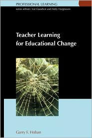 Teacher Learning for Educational Change: A Systems Thinking Approach - G. J. Hoban