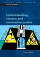 Understanding Victims and Restorative Justice - James Dignan