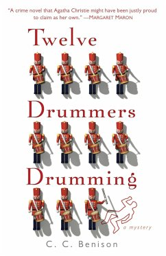 Twelve Drummers Drumming: A Father Christmas Mystery - Benison, C. C.