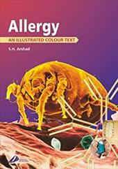 Allergy: An Illustrated Colour Text - Arshad, Sayed Hasan / Arshad, S. H.