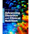 Advancing Dietetics and Clinical Nutrition - Anne Payne