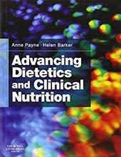 Advancing Dietetics and Clinical Nutrition - Payne, Anne / Barker, Helen M.