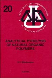Analytical Pyrolysis of Natural Organic Polymers - Moldoveanu, Serban C. / Moldoveanu, S. C.
