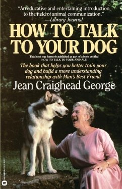 How to Talk to Your Dog - George, C.