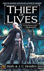 Thief of Lives - Hendee, J. C. / Hendee, Barb