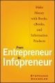 From Entrepreneur to Infopreneur - Stephanie Chandler
