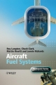 Aircraft Fuel Systems - Roy Langton; Chuck Clark; Martin Hewitt; Lonnie Richards