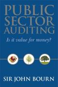 Public Sector Auditing: Is It Value for Money?